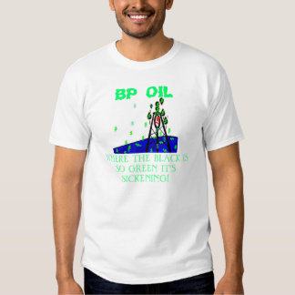 BP MURDERS SHORE LINES! PAY AT THE PUMP! T SHIRT