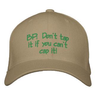 BP:  ¡No lo golpee ligeramente si usted no puede c Gorra De Béisbol