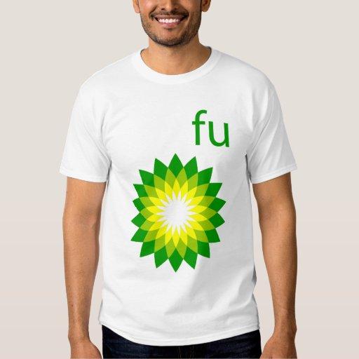 BP Oil Spill Epidemic FU T T-Shirt