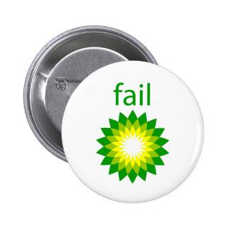 BP Oil Spill Fail Logo Pin