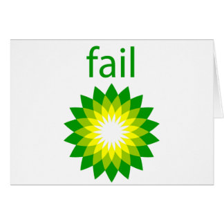 BP Oil Spill Fail Logo Card