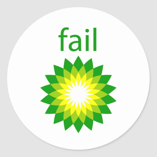 BP Oil Spill Fail Logo Classic Round Sticker