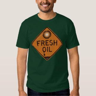 BP Oil Spill Shirt - Fresh Oil