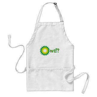 BP OIL SPILL WTF APRONS