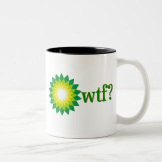 BP OIL SPILL WTF Two-Tone COFFEE MUG