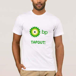 BP TAPOUT T-Shirt