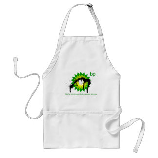 BP we're bringing oil to american shores Adult Apron