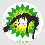 BP we're bringing oil to american shores Classic Round Sticker