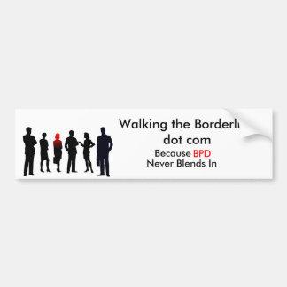 BPD Never Blends In Car Bumper Sticker