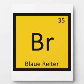 Br - Blaue Reiter Art Chemistry Periodic Table Plaque