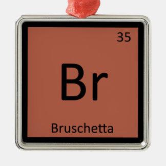Br - Bruschetta Appetizer Chemistry Periodic Table Ornament