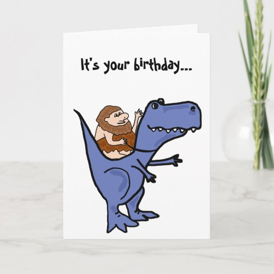 BR Funny T Rex Birthday Card