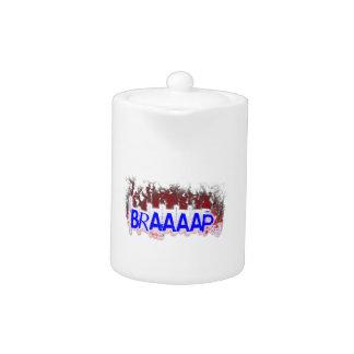 Braaaap Teapot