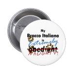 Bracco extremadamente travieso Italiano Pin Redondo 5 Cm