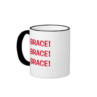 BRACE! BRACE! BRACE! Dentist Joke Mug