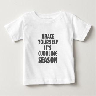 Brace yourself, it's cuddling season baby T-Shirt