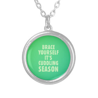 Brace yourself, it's cuddling season silver plated necklace