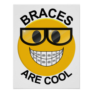 Braces Are Cool Dentist Wall Poster -Black Glasses