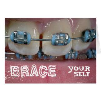 Braces Card