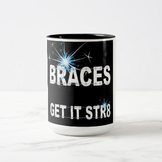 Braces get it straight Two-Tone coffee mug