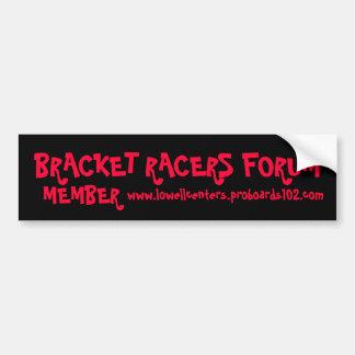 BRACKET RACERS FORUM, MEMBER, www.... - Customized Car Bumper Sticker