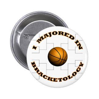 Bracketology 2 pinback button