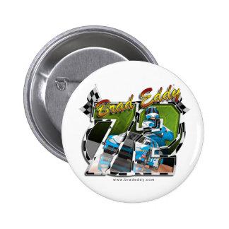 Brad Eddy Pinback Button