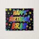 "[ Thumbnail: ""Brad"" First Name, Fun ""Happy Birthday"" Jigsaw Puzzle ]"