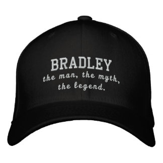 Bradley the man, the myth, the legend embroidered baseball hat