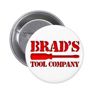 Brad's Tool Company Button