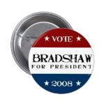 Bradshaw para el presidente 2008 pins