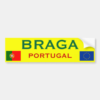 Brag*a (Portugal) Bumper Sticker