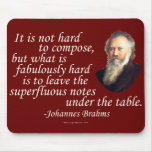 Brahms on Composing Mouse Pad