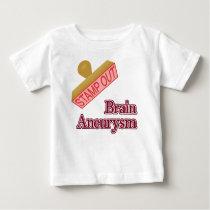 Brain Aneurysm Baby T-Shirt