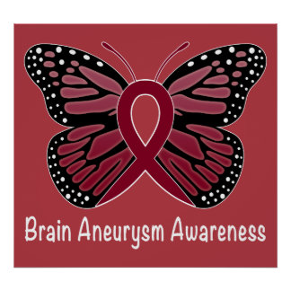 Brain Aneurysm Butterfly Awareness Ribbon Poster