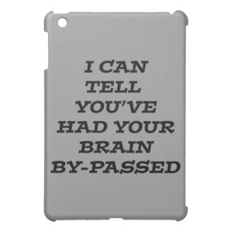 Brain Bypass black humorous sarcastic Cover For The iPad Mini