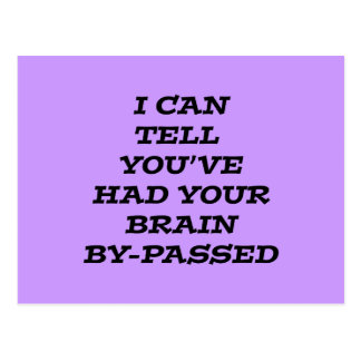 Brain Bypass black humorous sarcastic Postcard