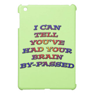 Brain Bypass multicolored humorous sarcastic iPad Mini Cases