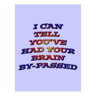 Brain Bypass multicolored humorous sarcastic Postcard