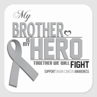 Brain Cancer Awareness: brother Square Sticker