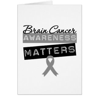 Brain Cancer Awareness Matters Greeting Card