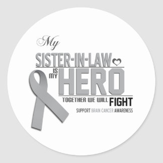 Brain Cancer Awareness:  sister in law Classic Round Sticker