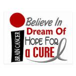 Brain Cancer BELIEVE DREAM HOPE Postcard