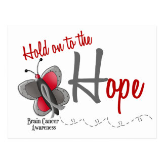 Brain Cancer Butterfly 2 Hold On To The Hope Postcard