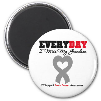 Brain Cancer Every Day I Miss My Grandson Refrigerator Magnets