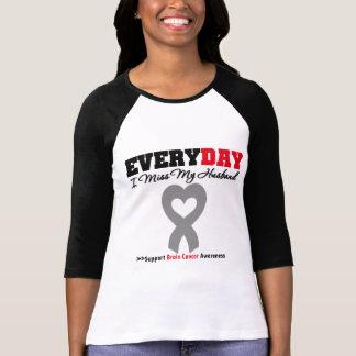Brain Cancer Every Day I Miss My Husband Tee Shirt