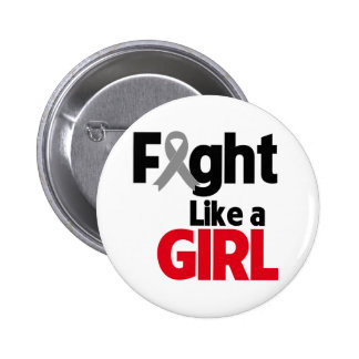 Brain Cancer Fight Like a Girl 2 Inch Round Button