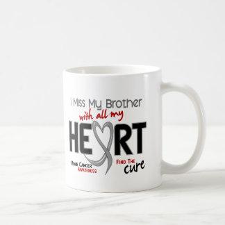 Brain Cancer I MISS MY BROTHER Mug