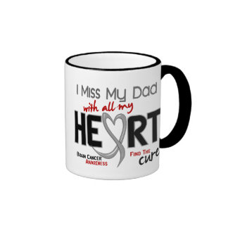 Brain Cancer I MISS MY DAD Ringer Mug