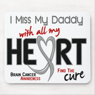 Brain Cancer I MISS MY DADDY Mouse Mats